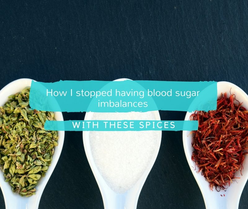 How I stopped having blood sugar imbalances with these spices